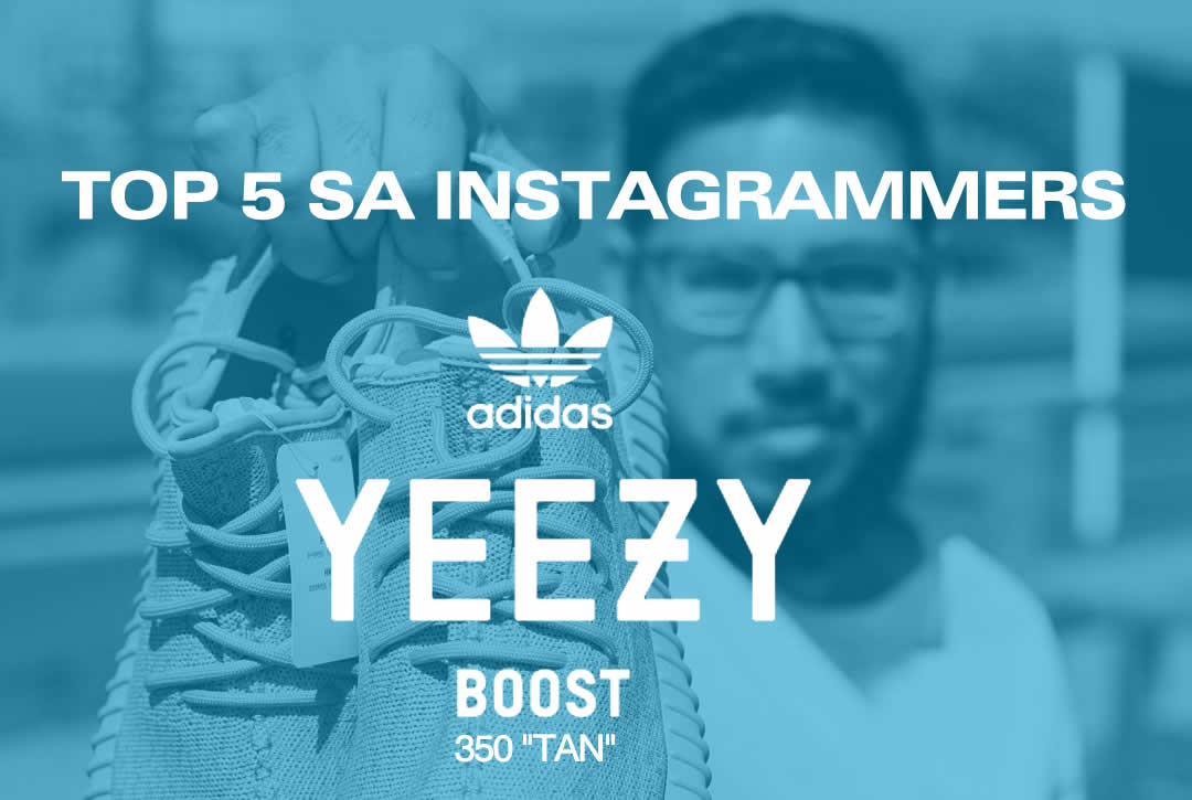 5 SA Instagrammers who own the adidas Yeezy Boost 350